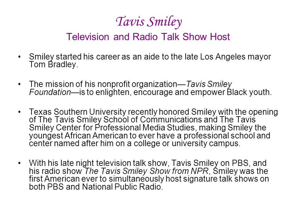 Tavis Smiley Television and Radio Talk Show Host
