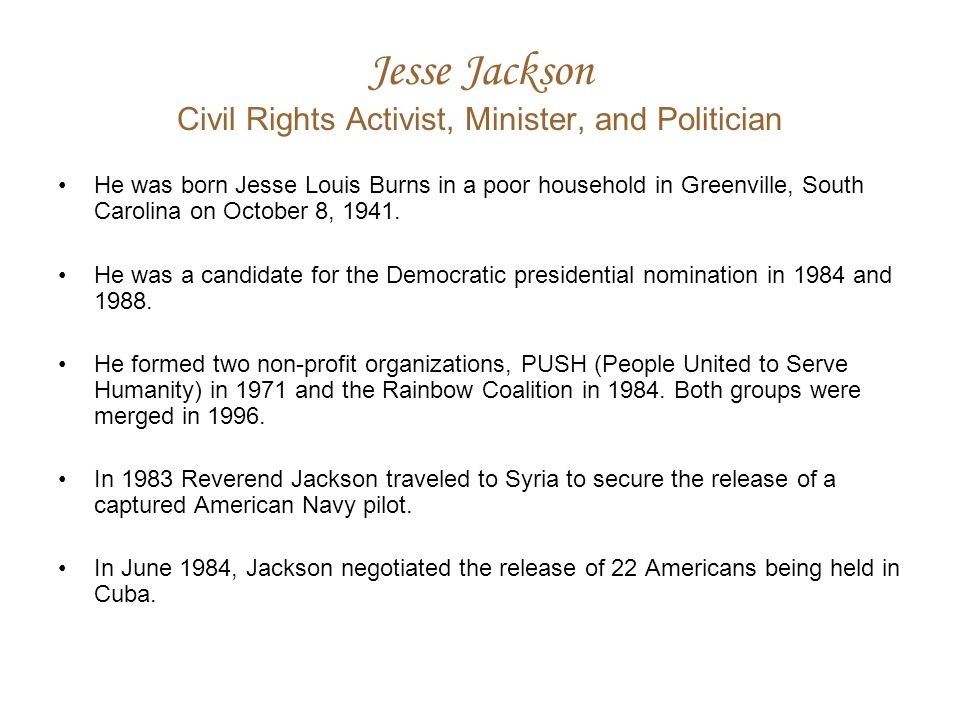 Jesse Jackson Civil Rights Activist, Minister, and Politician