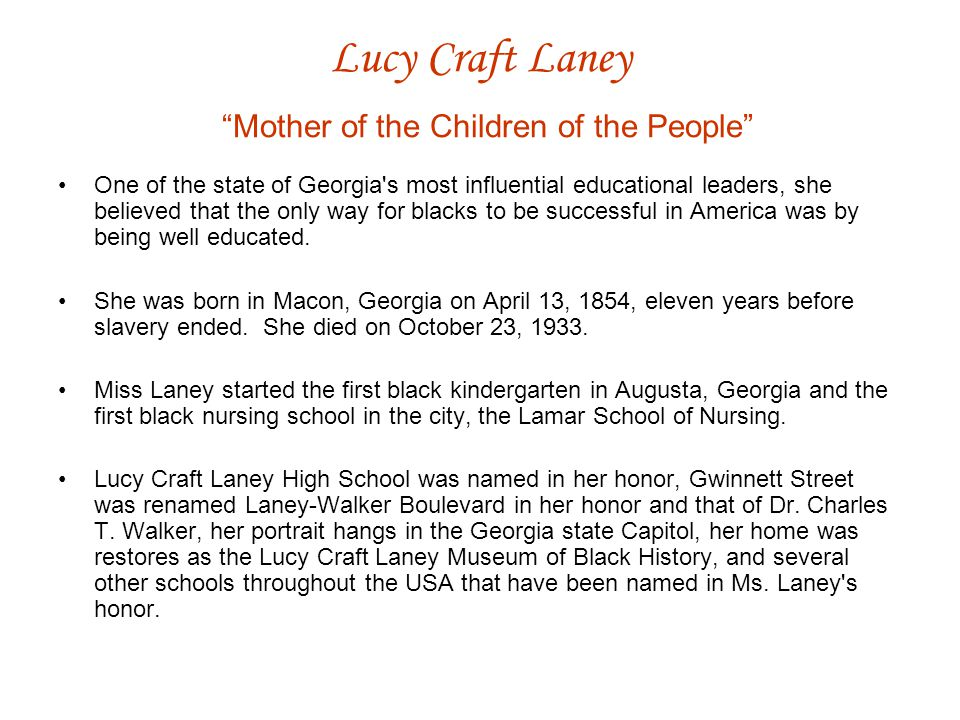 Lucy Craft Laney Mother of the Children of the People