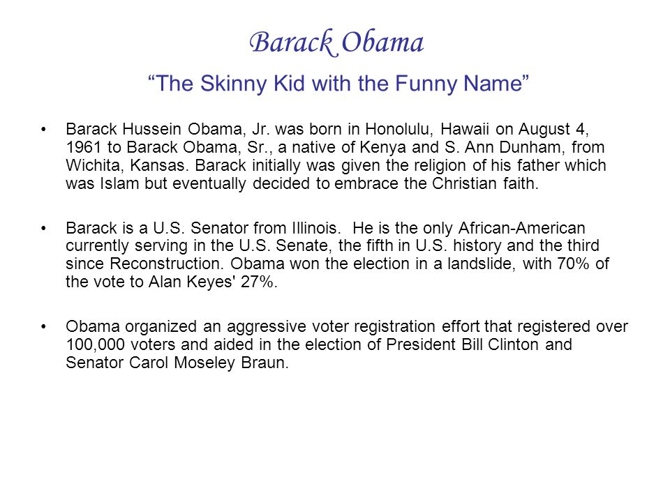 Barack Obama The Skinny Kid with the Funny Name