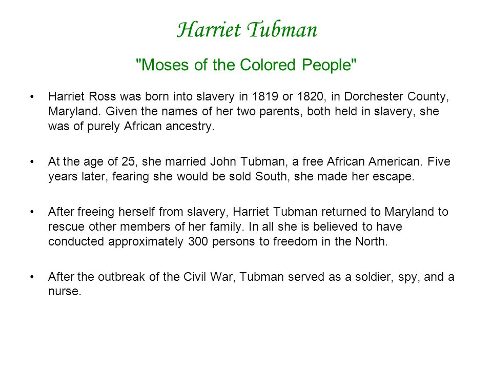Harriet Tubman Moses of the Colored People