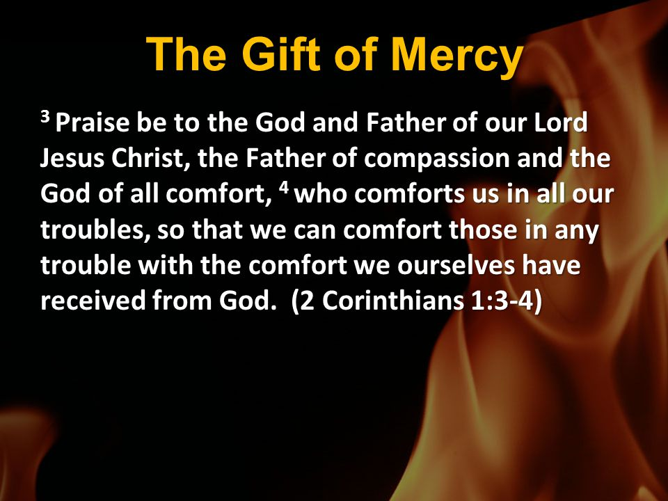 The Gift of Mercy