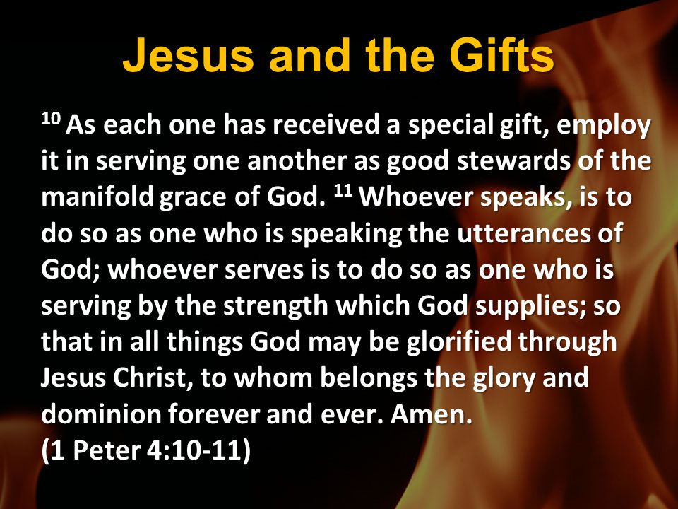 Jesus and the Gifts