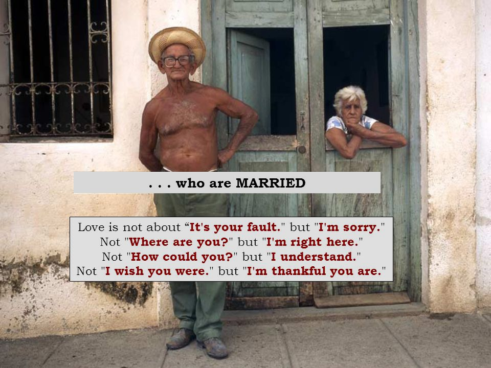 . . . who are MARRIED