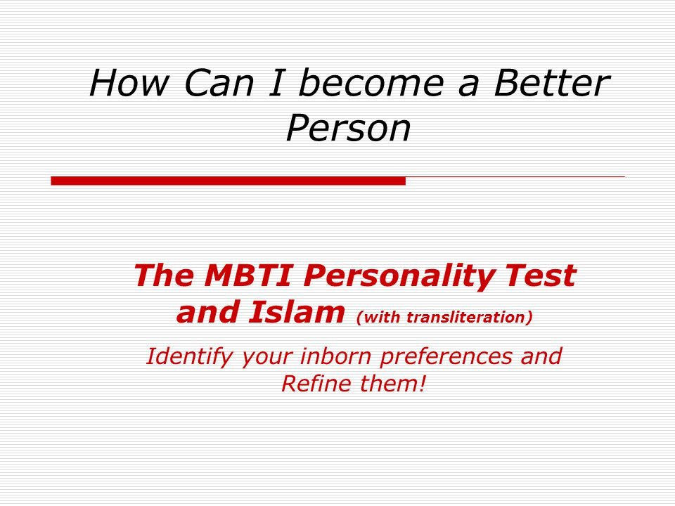 How Can I become a Better Person