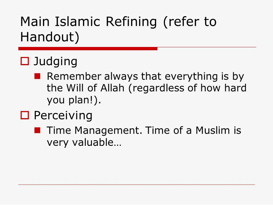 Main Islamic Refining (refer to Handout)