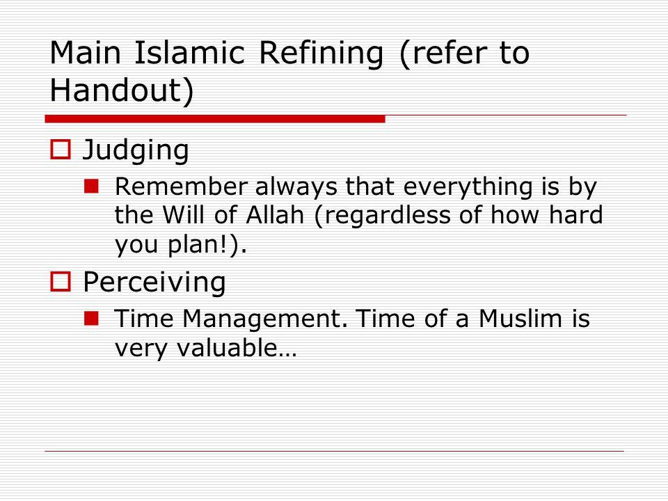 Main Islamic Refining (refer to Handout)
