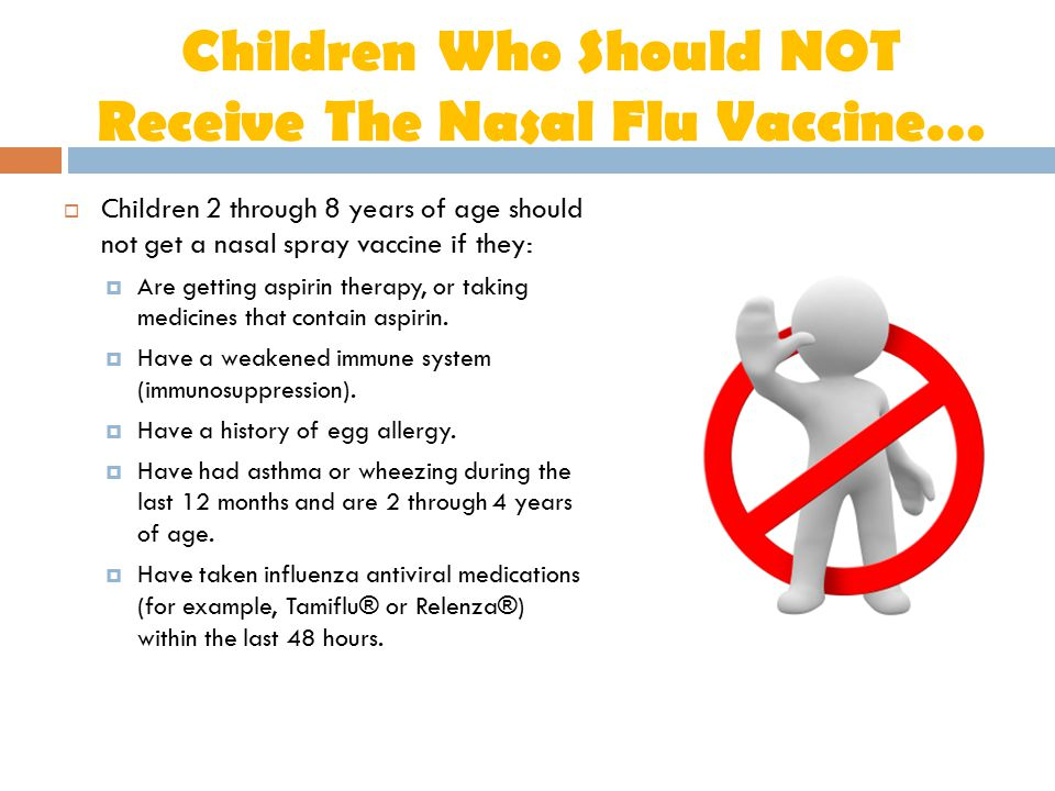 Children Who Should NOT Receive The Nasal Flu Vaccine…