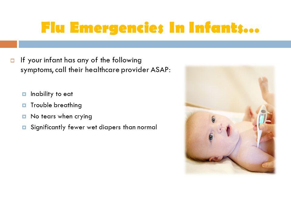 Flu Emergencies In Infants…