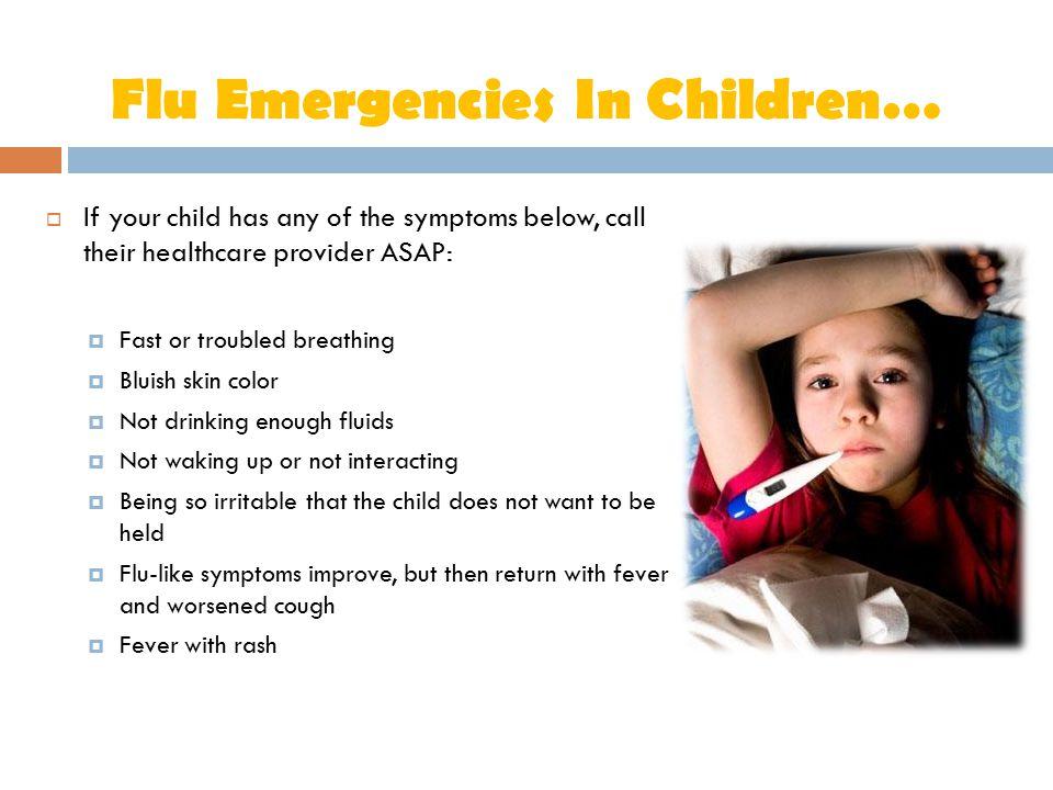 Flu Emergencies In Children…