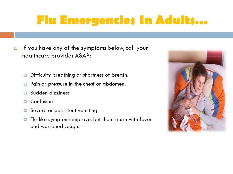 Flu Emergencies In Adults…