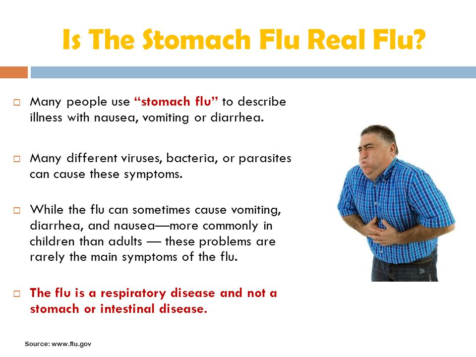 Is The Stomach Flu Real Flu