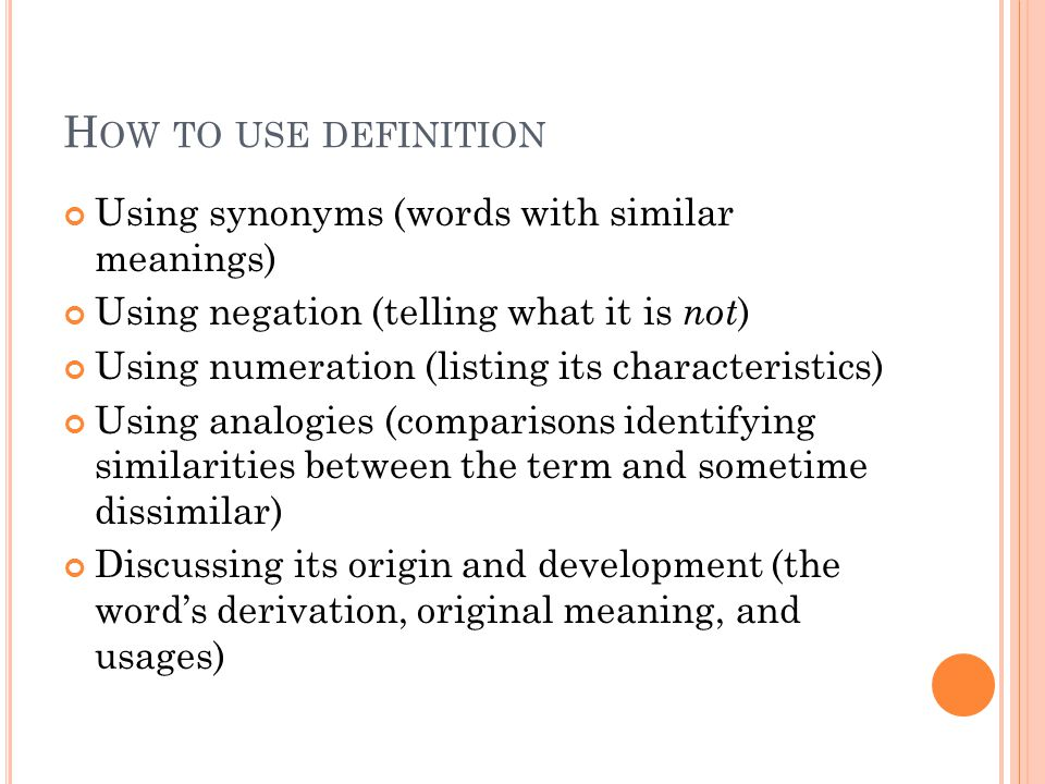 How to use definition Using synonyms (words with similar meanings)