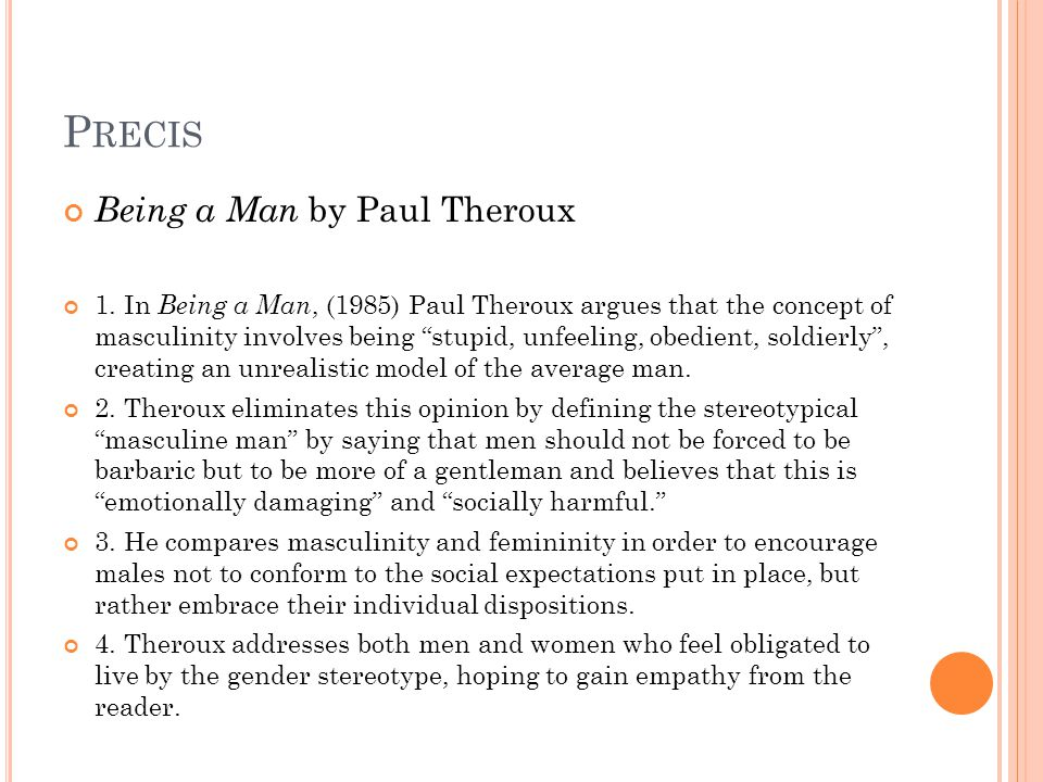 Precis Being a Man by Paul Theroux