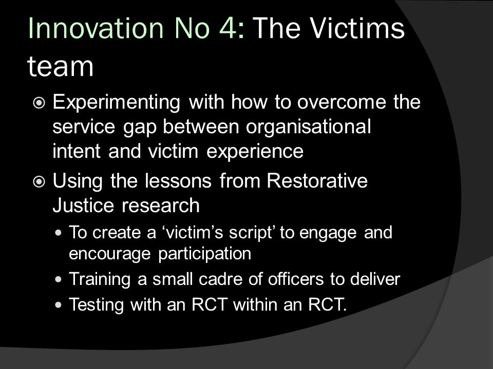 Innovation No 4: The Victims team
