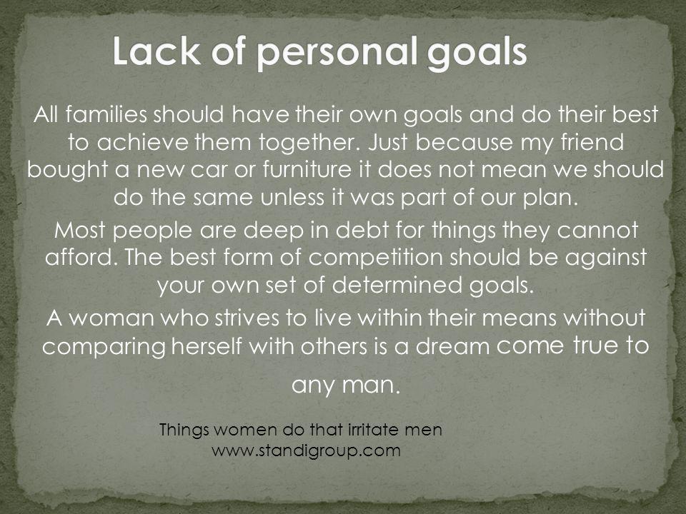 Lack of personal goals