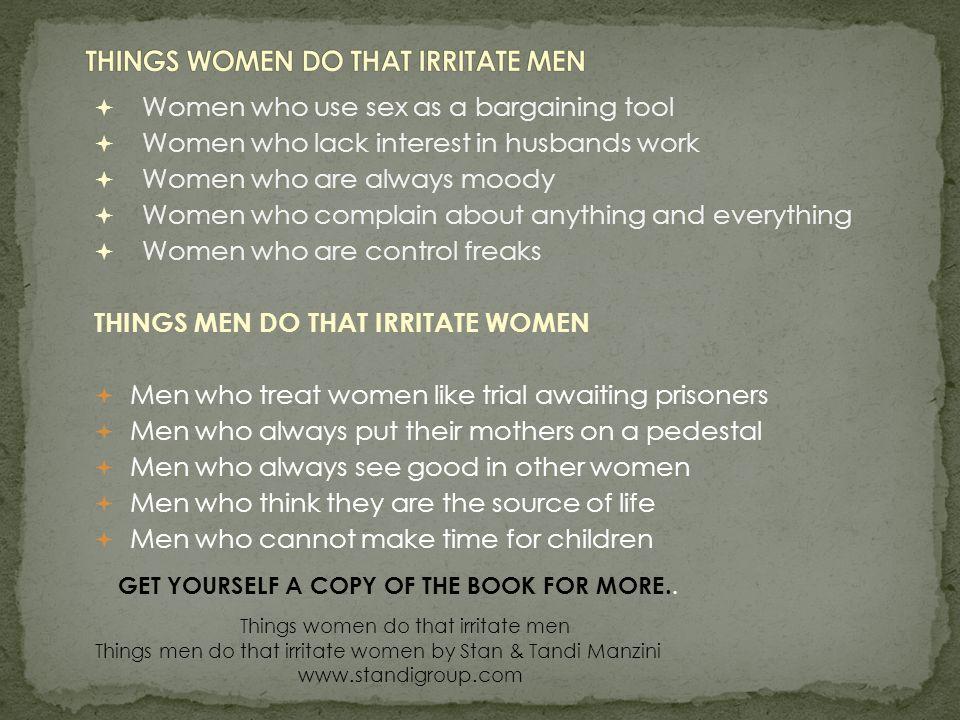 THINGS WOMEN DO THAT IRRITATE MEN