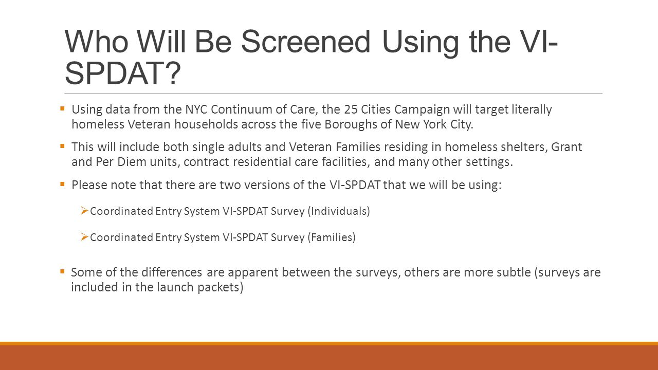 Who Will Be Screened Using the VI-SPDAT