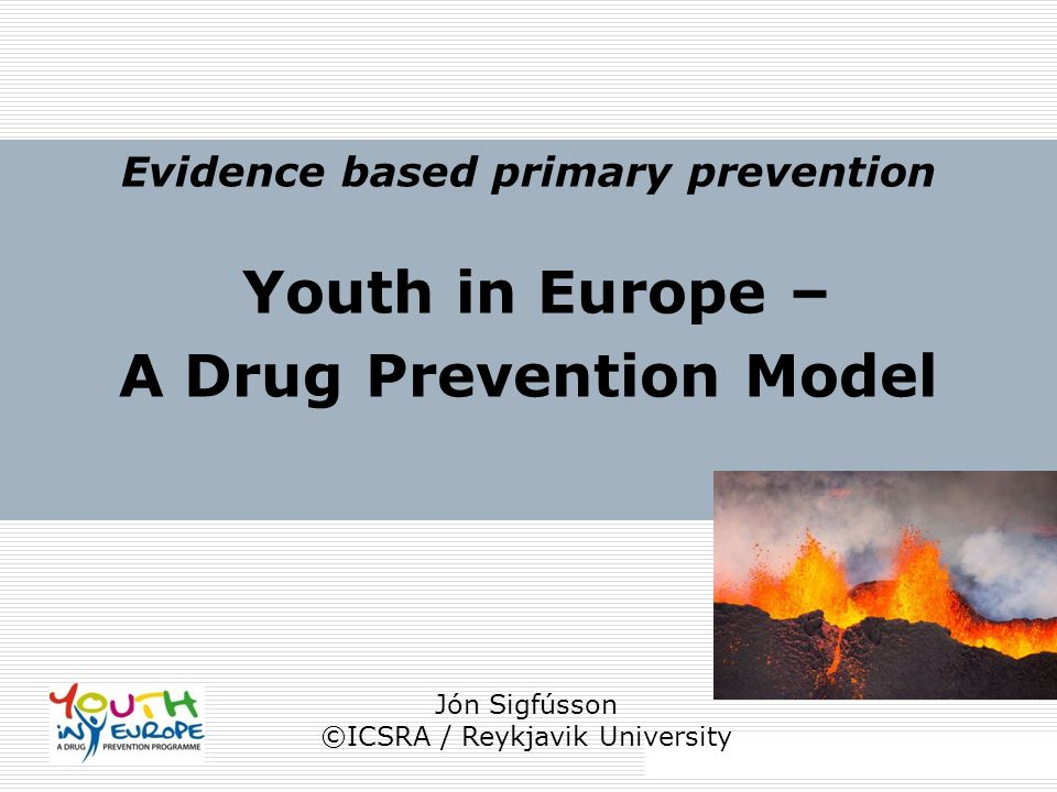 Evidence based primary prevention A Drug Prevention Model
