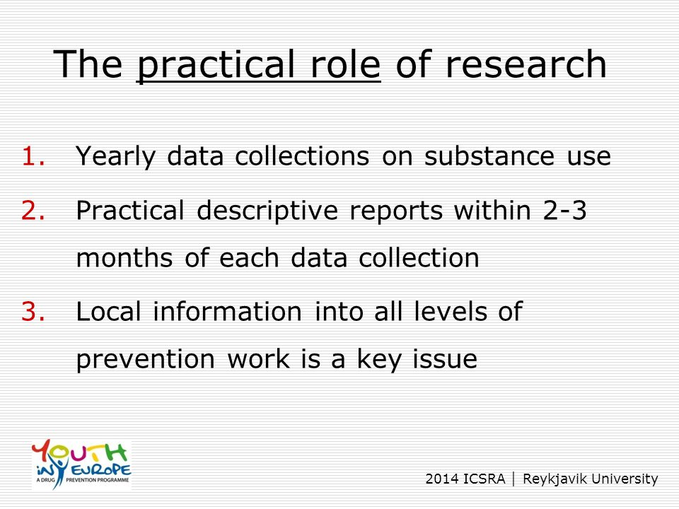 The practical role of research