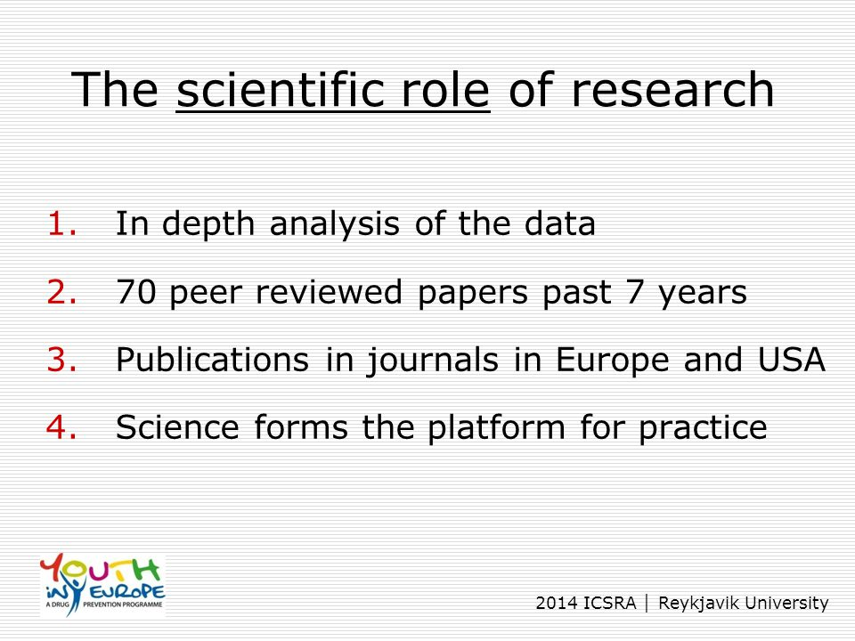 The scientific role of research