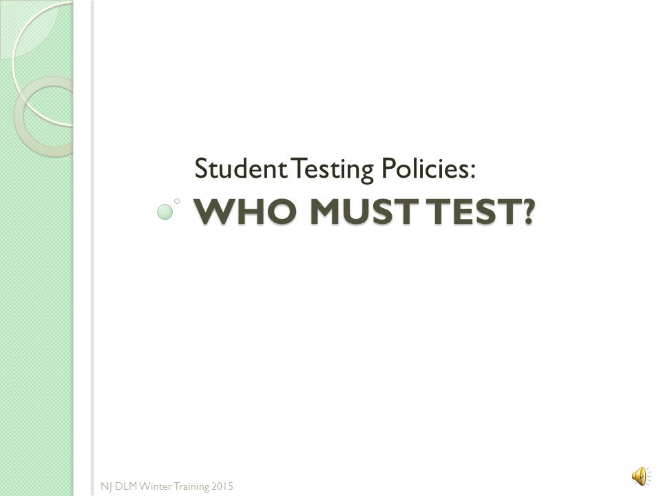Student Testing Policies: