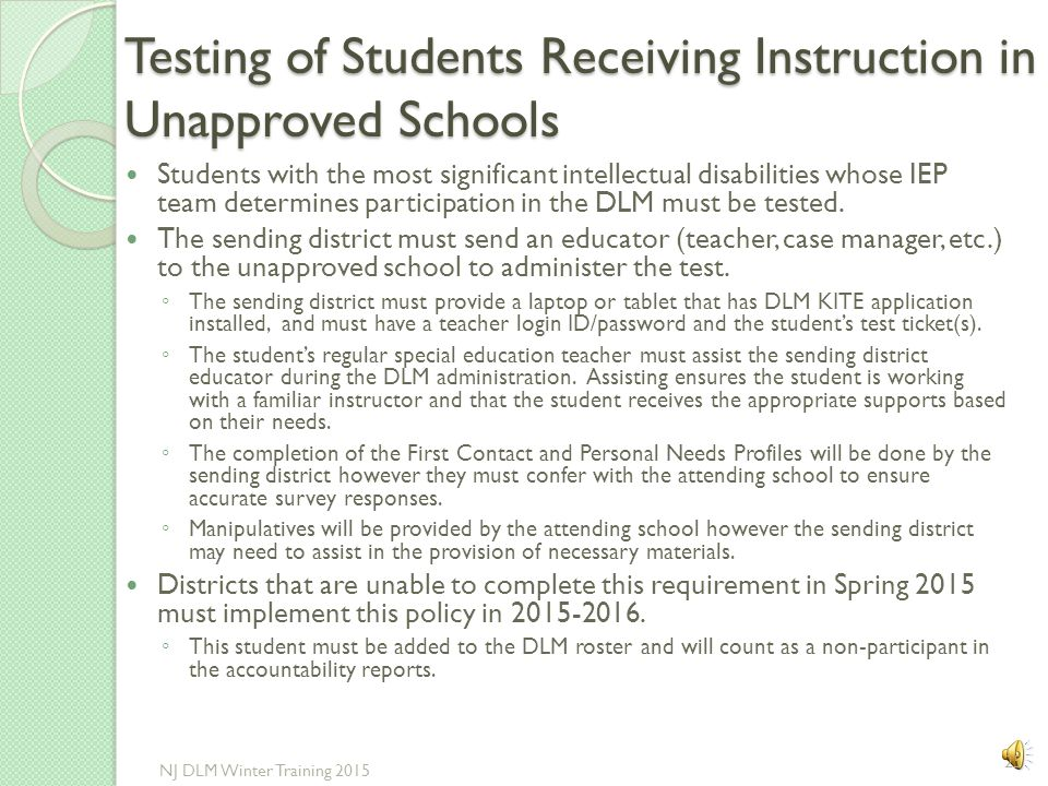 Testing of Students Receiving Instruction in Unapproved Schools