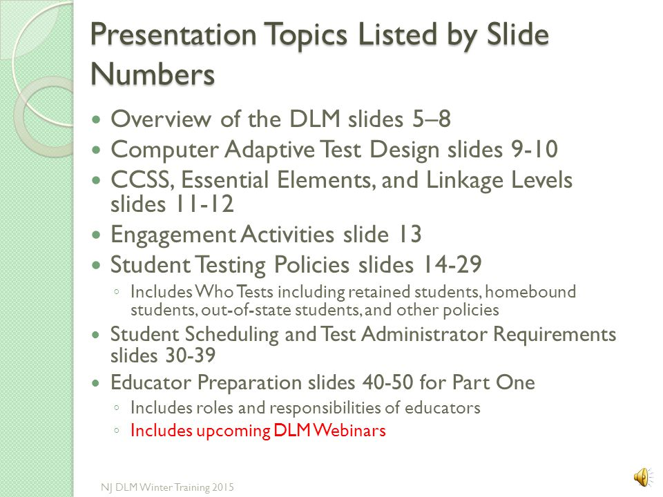 Presentation Topics Listed by Slide Numbers