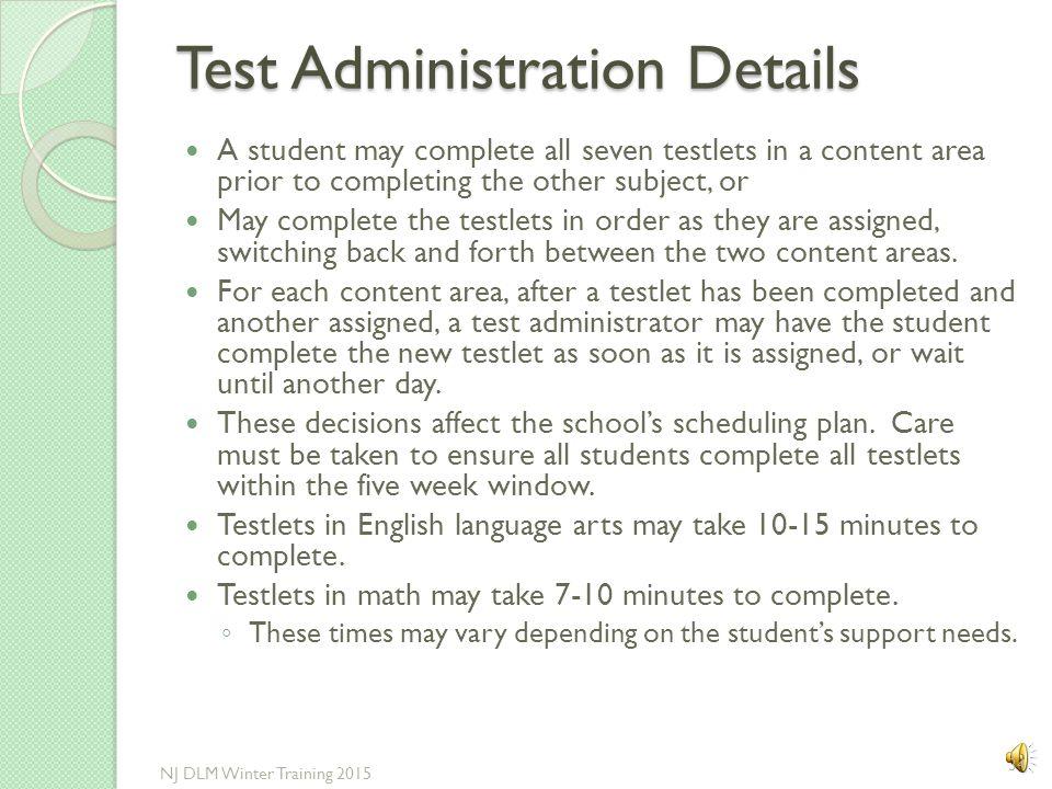 Test Administration Details