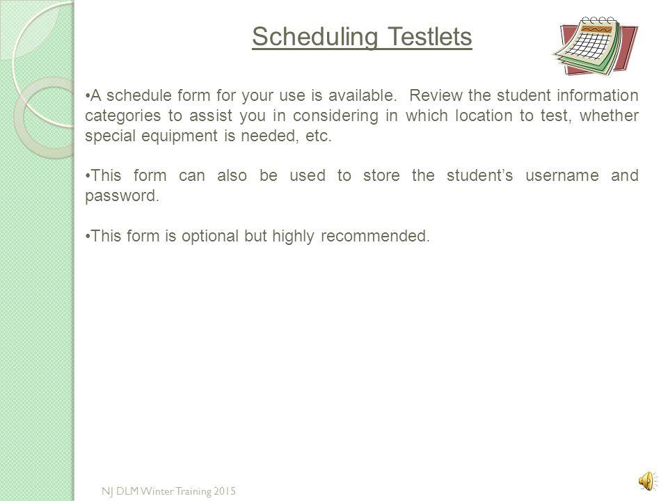 Scheduling Testlets