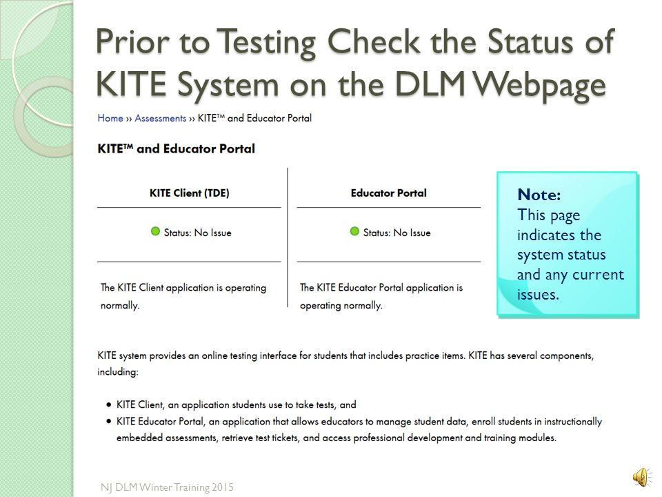 Prior to Testing Check the Status of KITE System on the DLM Webpage