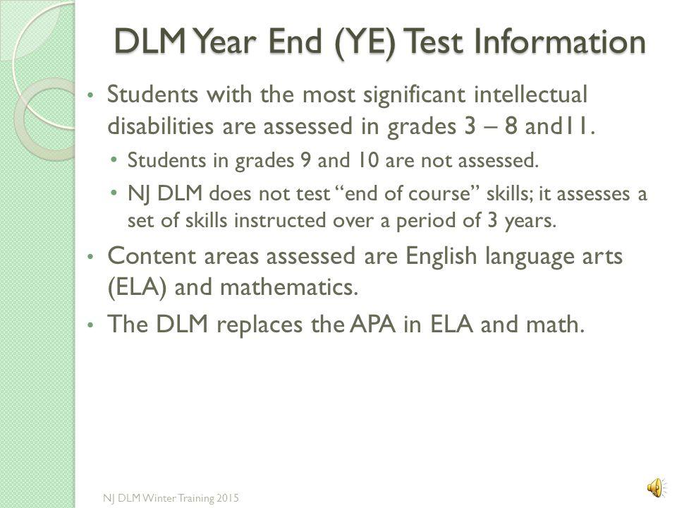 DLM Year End (YE) Test Information
