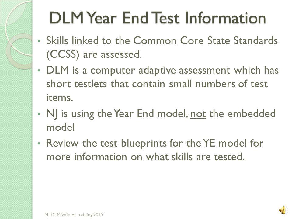 DLM Year End Test Information