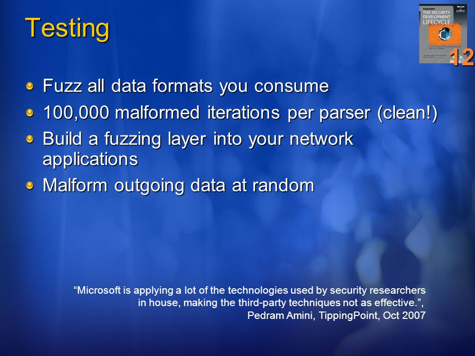 Testing 12 Fuzz all data formats you consume