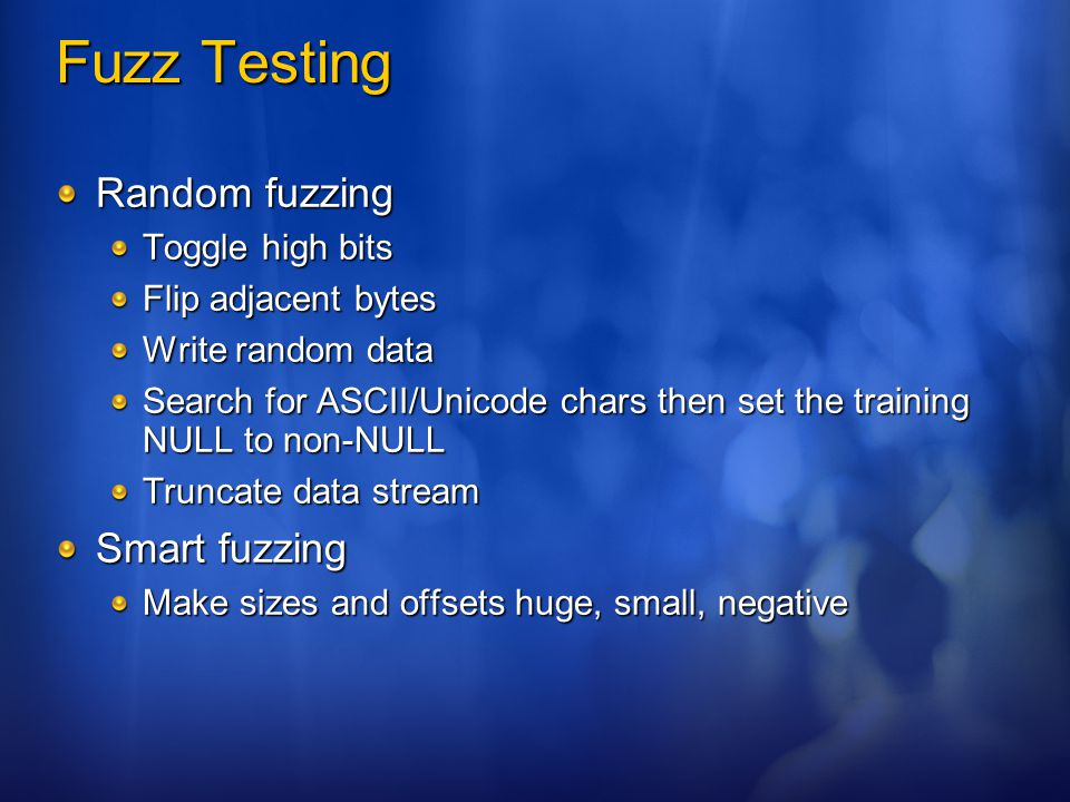 Fuzz Testing Random fuzzing Smart fuzzing Toggle high bits