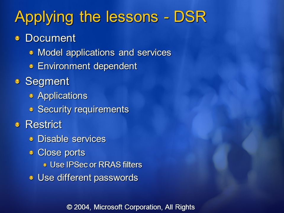 Applying the lessons - DSR