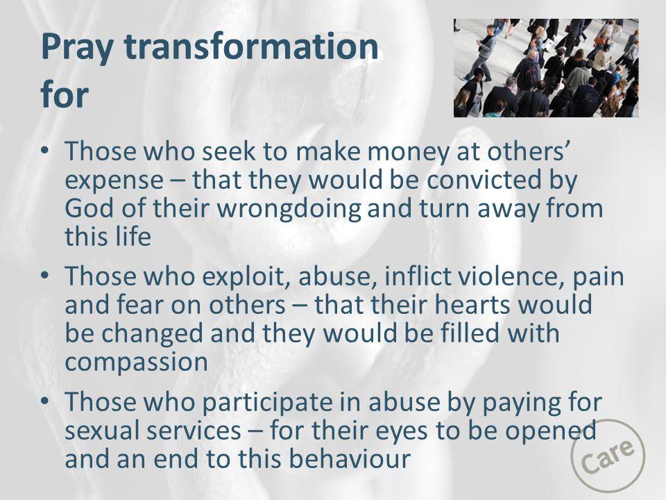 Pray transformation for