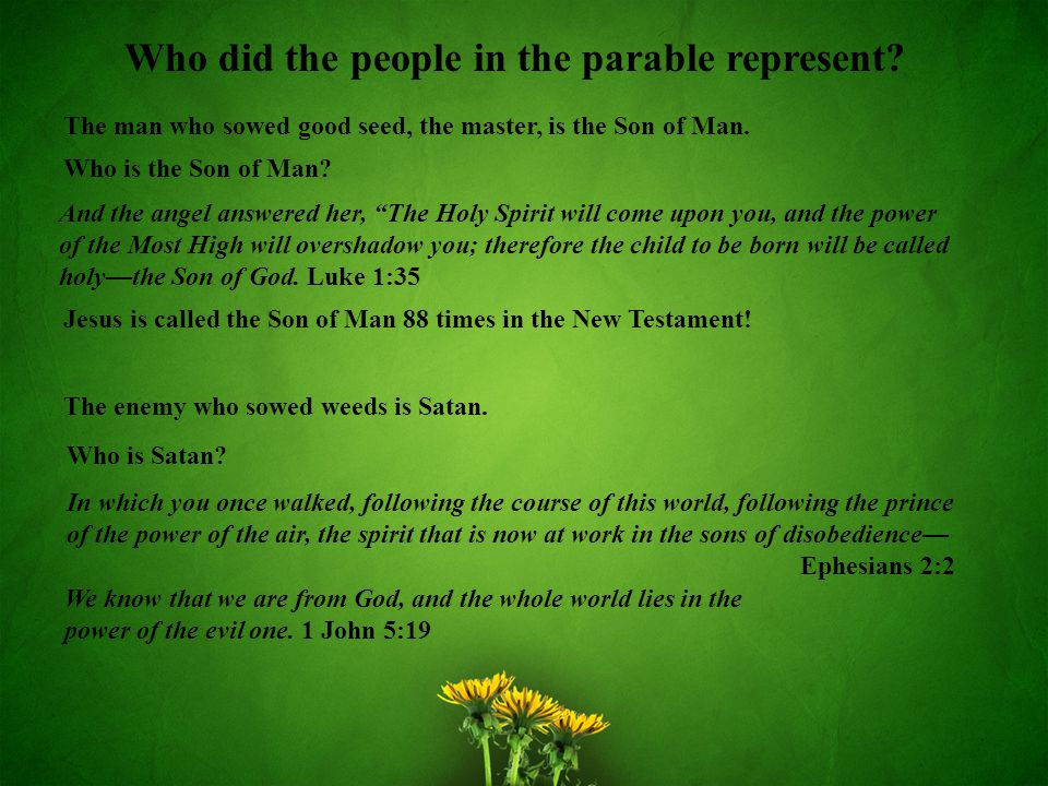 Who did the people in the parable represent