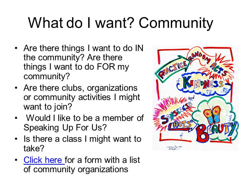 What do I want Community
