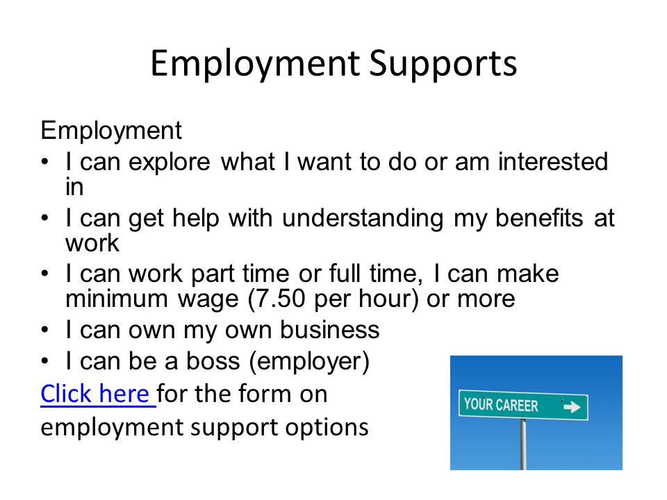 Employment Supports Click here for the form on
