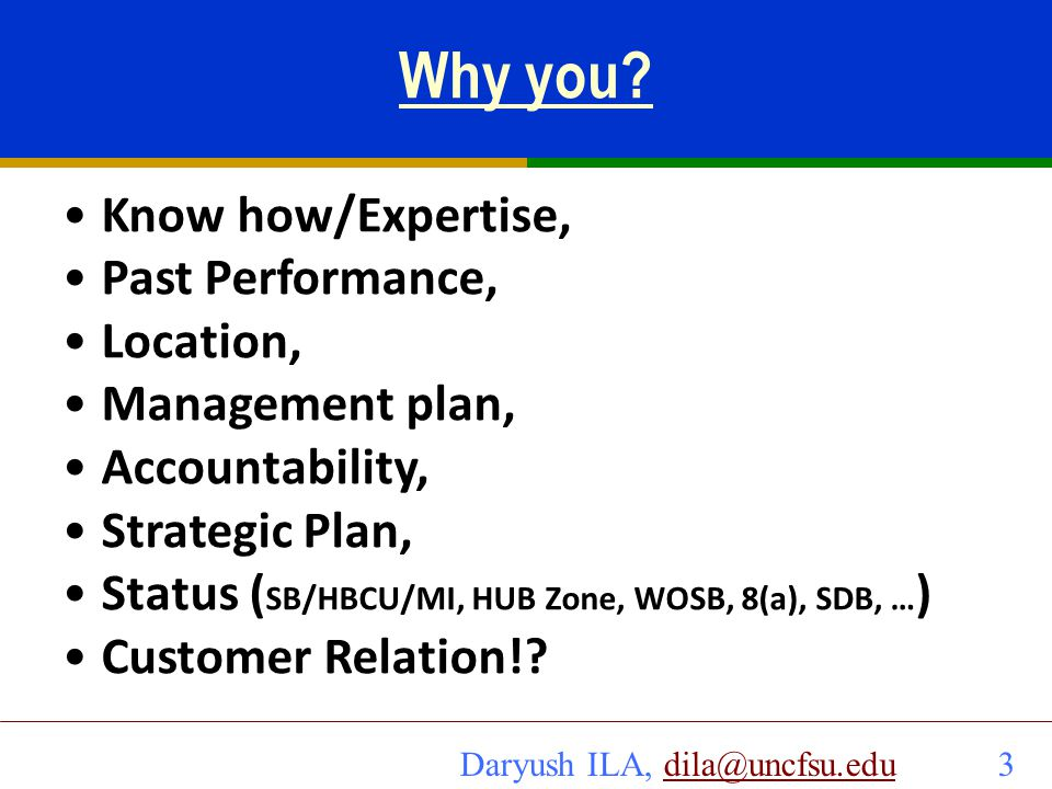 Why you Know how/Expertise, Past Performance, Location,