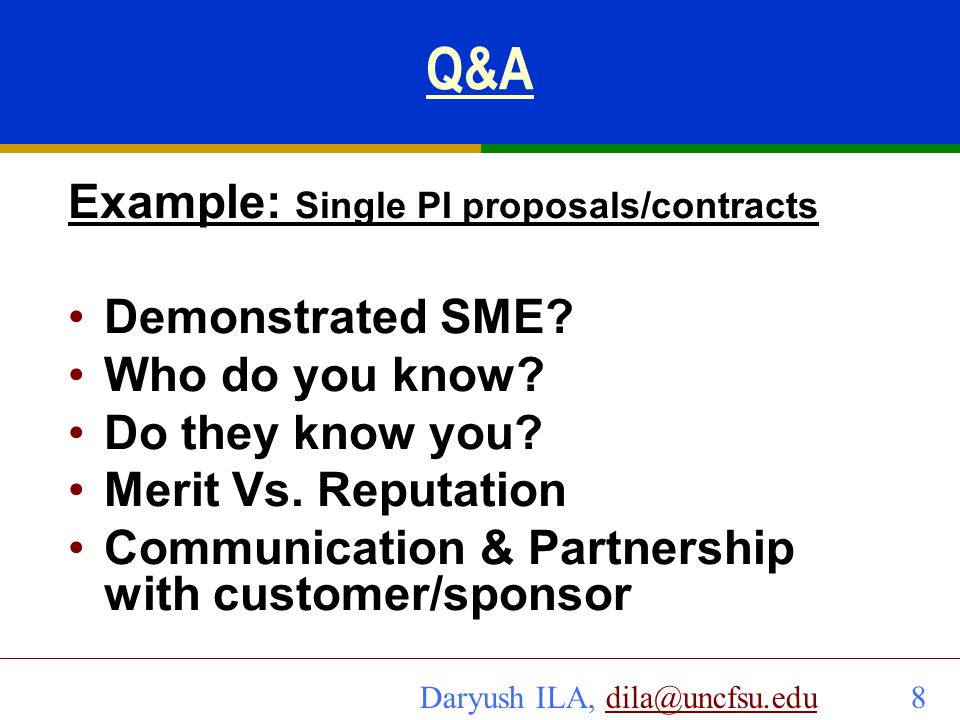 Q&A Example: Single PI proposals/contracts Demonstrated SME