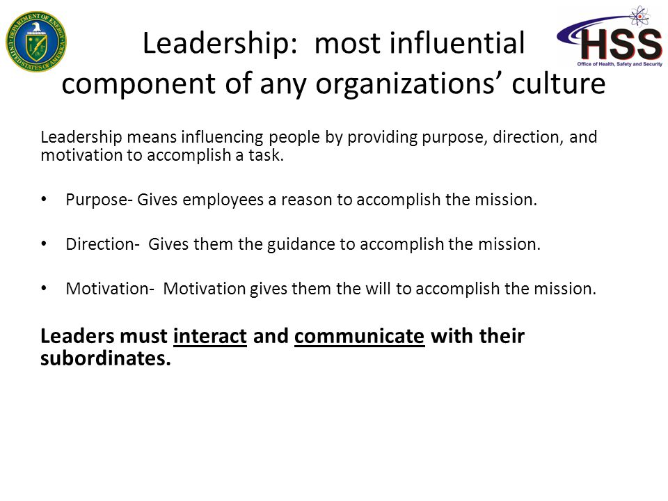 Leadership: most influential component of any organizations' culture