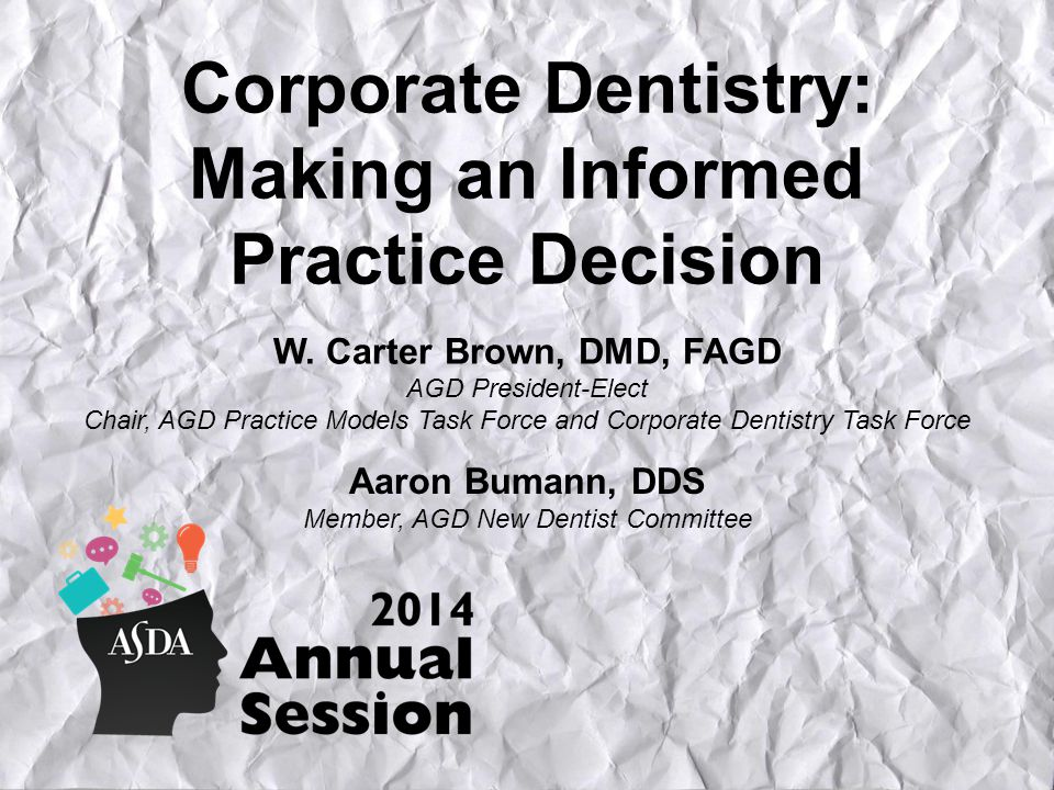 Corporate Dentistry: Making an Informed Practice Decision