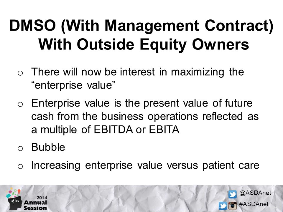 DMSO (With Management Contract) With Outside Equity Owners