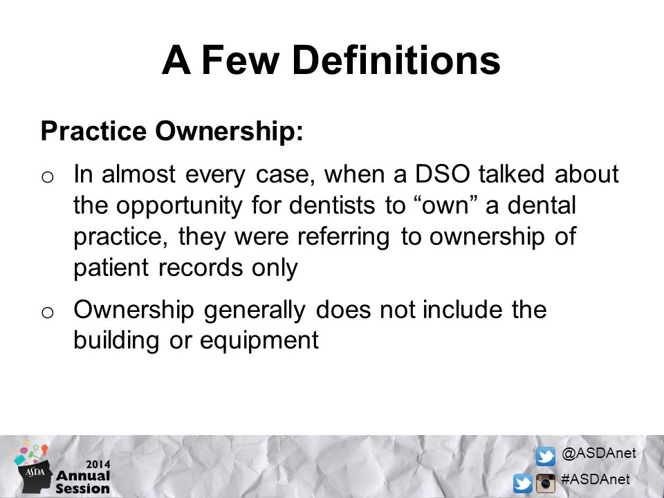 A Few Definitions Practice Ownership: