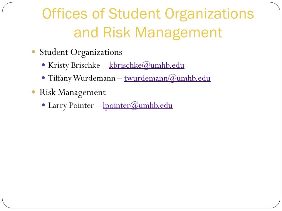 Offices of Student Organizations and Risk Management