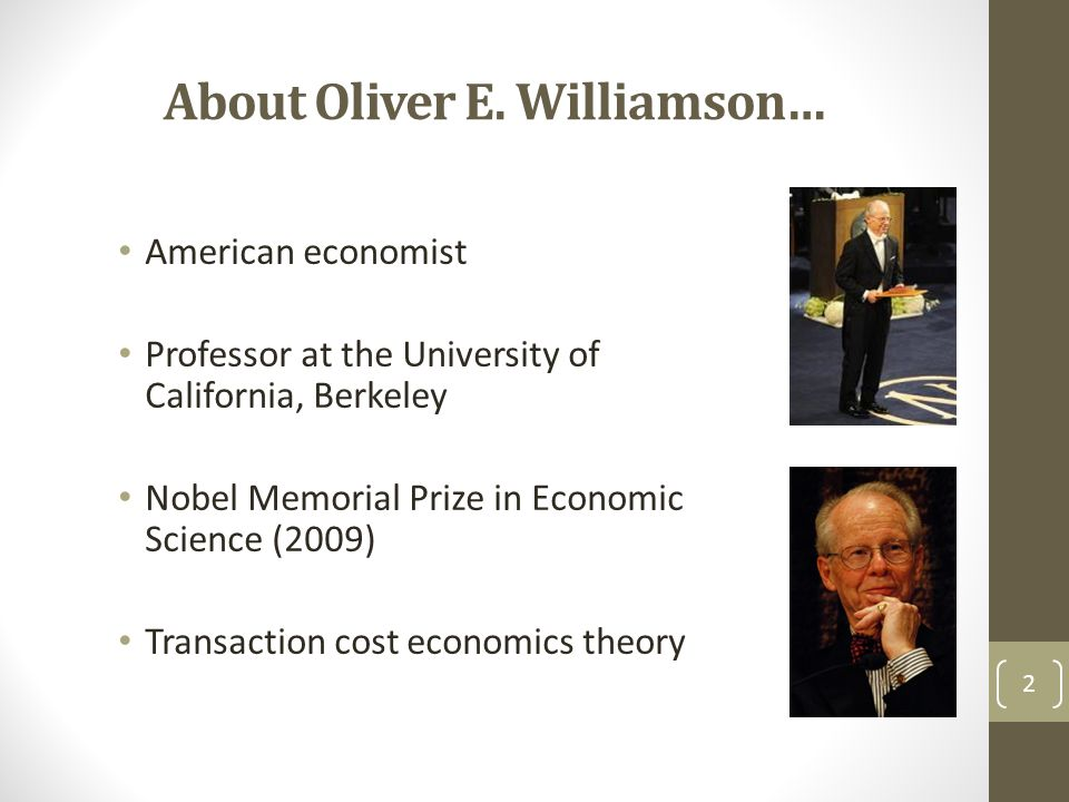 About Oliver E. Williamson…