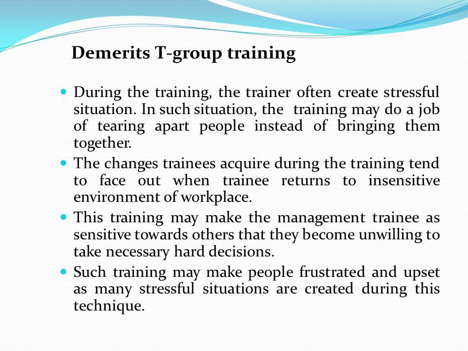 Demerits T-group training