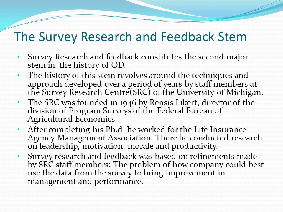 The Survey Research and Feedback Stem
